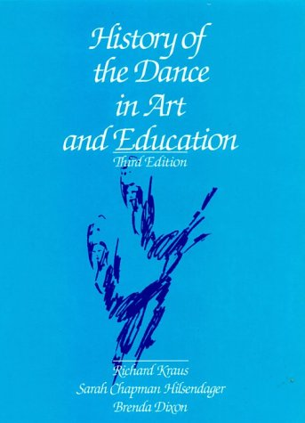 9780133893625: History of the Dance in Art and Education (3rd Edition)