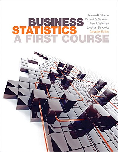 9780133893748: Business Statistics: A First Course, First Canadian Edition