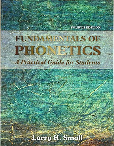 9780133895728: Fundamentals of Phonetics: A Practical Guide for Students (4th Edition)