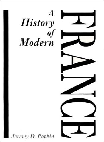 9780133896930: A History of Modern France