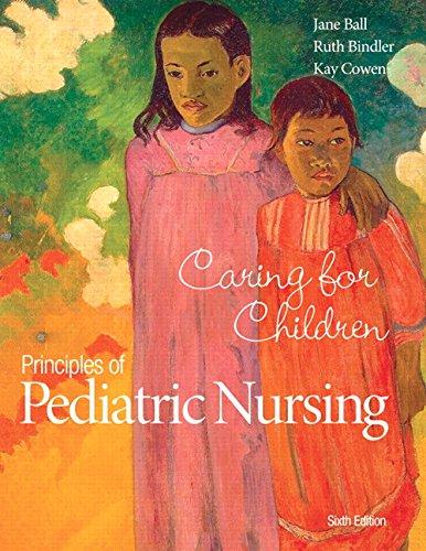 9780133898064: Principles of Pediatric Nursing: Caring for Children