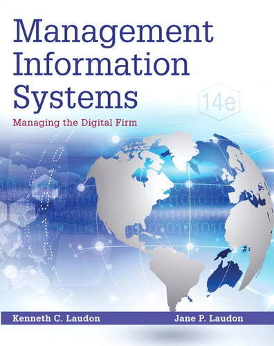 Management Information Systems: Managing the Digital Firm: Laudon, Kenneth C.;