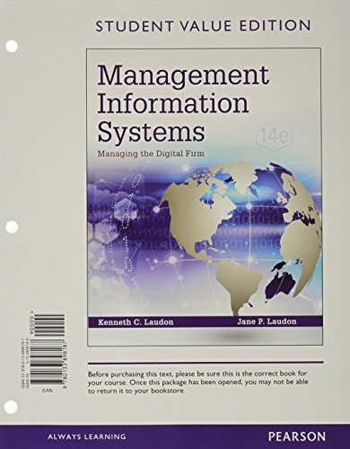 9780133898187: Management Information Systems: Managing the Digital Firm, Student Value Edition (14th Edition)