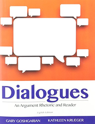 9780133899061: Dialogues: An Argument Rhetoric and Reader & Writing Research Papers: A Complete Guide & MyLab Writing with Pearson eText -- Glue in Access Card & Inside Star Sticker Package