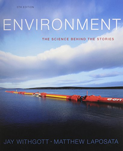 9780133899153: Environment: The Science Behind the Stories and MasteringEnvironmentalScience with eText and Access Card (5th Edition)