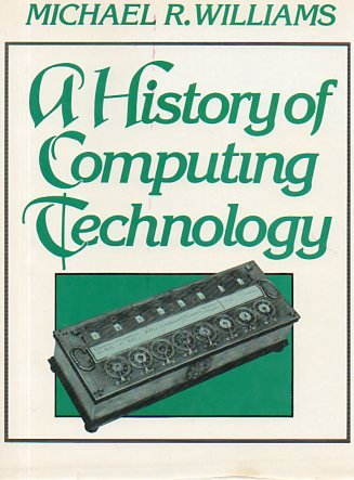 9780133899177: A History of Computing Technology (Prentice-Hall Series in Computational Mathematics)