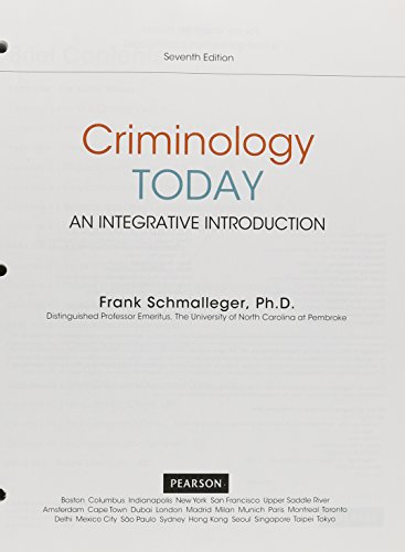 9780133900729: Criminology Today: An Integrative Introduction, Student Value Edition Plus MyLab Criminal Justice with Pearson eText -- Access Card Package (7th Edition)