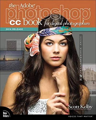 9780133900859: The Adobe Photoshop CC Book for Digital Photographers (2014 Release) (Voices That Matter)