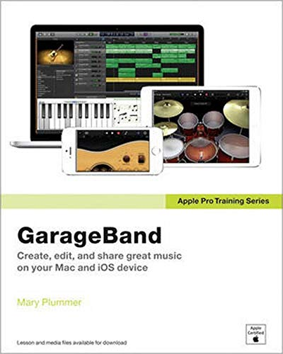 9780133900927: GarageBand (Apple Pro Training)