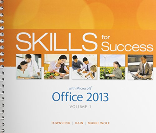 9780133901399: Skills for Success with Office 2013 Volume 1 & Visualizing Technology & MyITLab with Pearson eText -- Access Card -- for Skills with Visualizing Technology Package