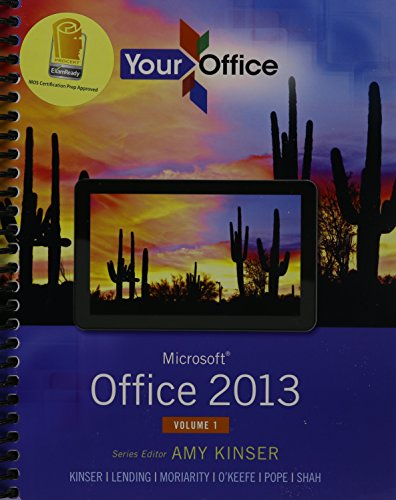 9780133901443: Your Office: Microsoft Office 2013, Vol. 1, MyLab IT with eText and Access Card