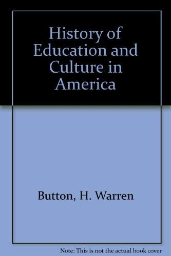 9780133902372: History of Education and Culture in America