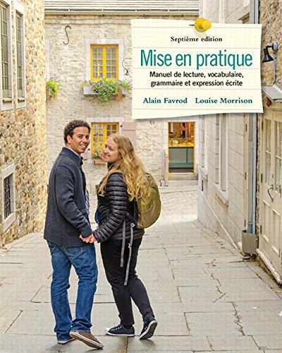 9780133903065: Mise en pratique: Manuel de lecture, vocabulaire, grammaire et expression écrite (7th Edition)