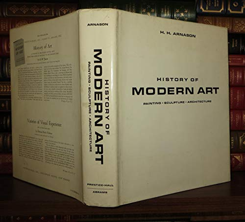 History of Modern Art: Painting, Sculpture, Architecture;: Arnason, H.H.,
