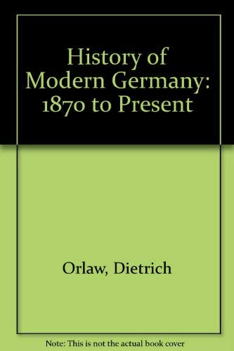 9780133903782: History of Modern Germany: 1870 to Present