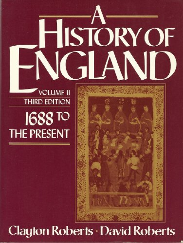 9780133904109: History of England: 1688 to the Present, Vol. II