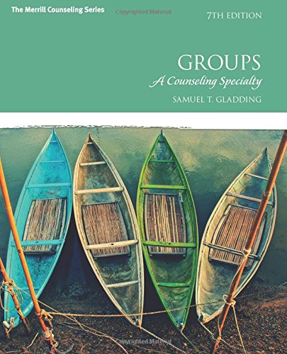 9780133905205: Groups: A Counseling Specialty