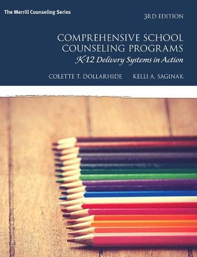 9780133905212: Comprehensive School Counseling Programs: K-12 Delivery Systems in Action (3rd Edition) (Merrill Counseling)