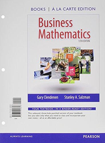 Business Mathematics Books a la Carte Edition: Clendenen, Gary; Salzman,