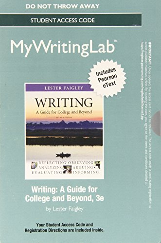 9780133906301: Mywritinglab with Pearson Etext -- Standalone Access Card -- For Writing: A Guide for College and Beyond