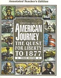 9780133907094: American Journey: The Quest For Liberty To 1877 Annotated Teacher's Edition