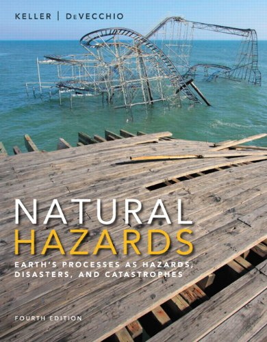 9780133907650: Natural Hazards with Access Code: Earth's Processes as Hazards, Disasters, and Catastrophes