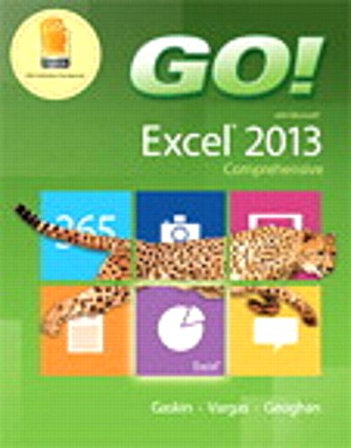 9780133908756: GO! with Microsoft Excel 2013 Comprehensive & MyITLab with Pearson eText -- Access Card -- for GO! with Office 2013 Package