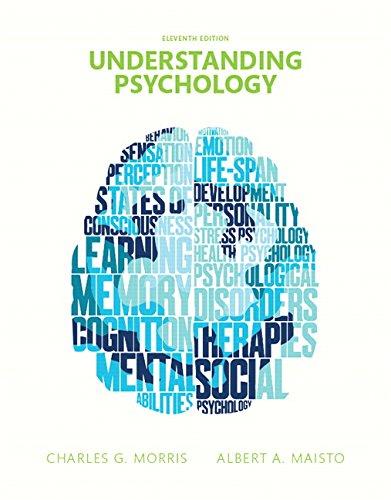 Understanding Psychology: Morris Professor Emeritus, Charles G.; Maisto, Dr. Albert A.