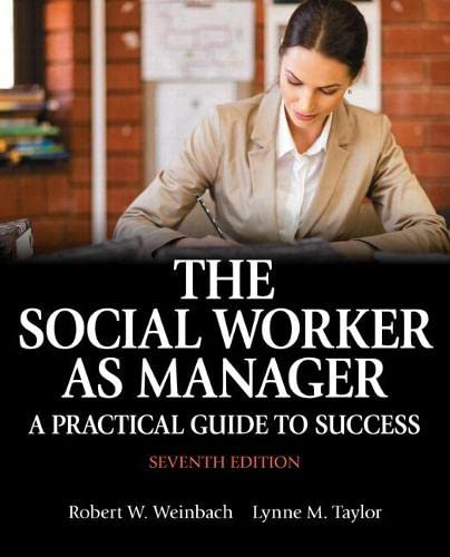 9780133909081: The Social Worker as Manager: A Practical Guide to Success with Pearson eText -- Access Card Package (7th Edition)