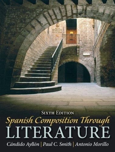 9780133909326: Spanish Composition Through Literature Plus Spanish Grammar Checker Access Card (one semester) (6th Edition)