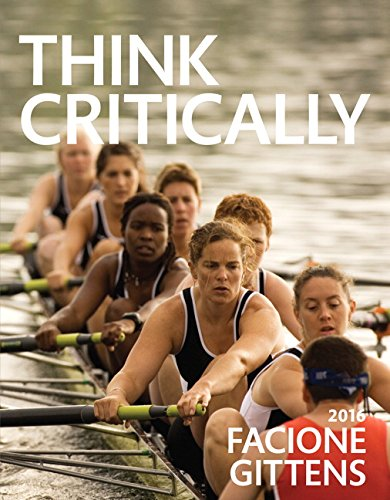 Think Critically (3rd Edition): Facione, Peter; Gittens,