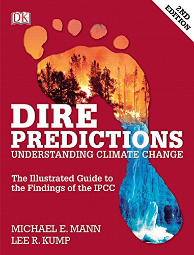 9780133909777: Dire Predictions: Understanding Climate Change (2nd Edition)