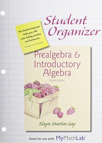 Student Organizer for Prealgebra & Introductory Algebra & MyMathLab -- Standalone Access ...