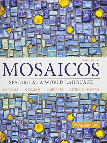9780133912272: Mosaicos: Spanish as a World Language & Student Activities Manual for Mosaicos: Spanish as a World Lanaguage & MyLab Spanish with Pearson eText -- ... for Mosaicos: (multi-semester access) Package