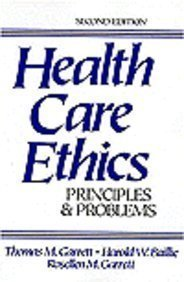 9780133912289: Health Care Ethics: Principles and Problems