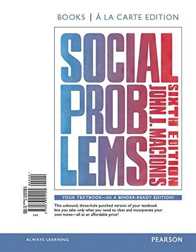 9780133912494: Social Problems, Books a la Carte Edition (6th Edition)