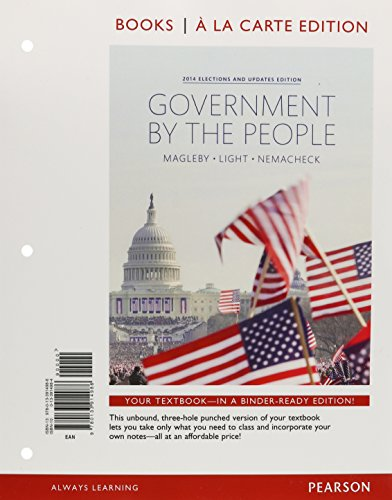 9780133914986: Government by the People, 2014 Elections and Updates Edition, Books A La Carte (25th Edition)