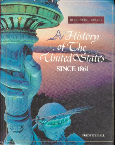 A history of the United States since 1861: Daniel J Boorstin