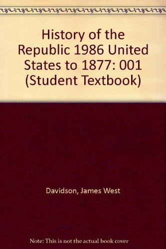 001: History of the Republic 1986 United: Davidson, James West;