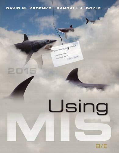 Using MIS (8th Edition): Boyle, Randall J.,