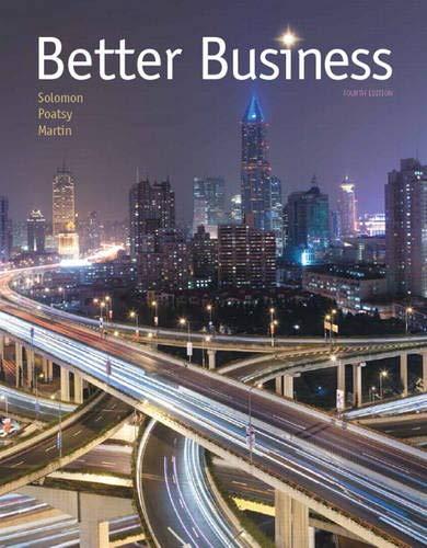 Better Business (4th Edition): Solomon, Michael R.;