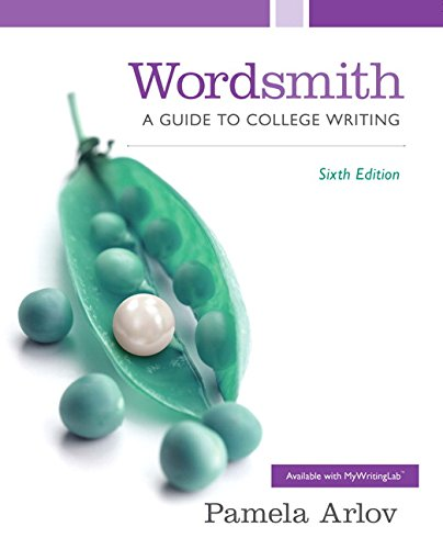 9780133921137: Wordsmith: A Guide to College Writing Plus MyWritingLab with Pearson eText -- Access Card Package (6th Edition)