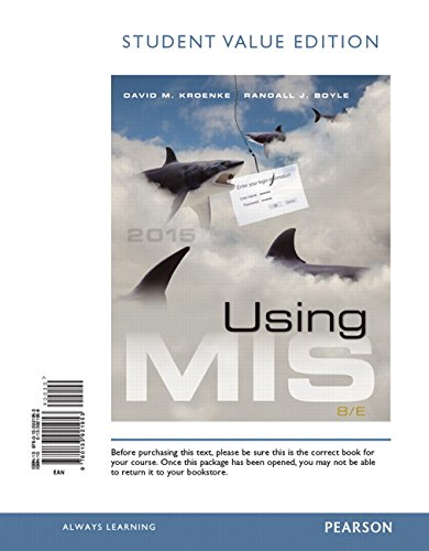 9780133921953: Using MIS, Student Value Edition (8th Edition)