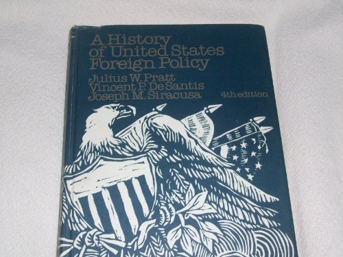 9780133922820: A History of United States Foreign Policy.