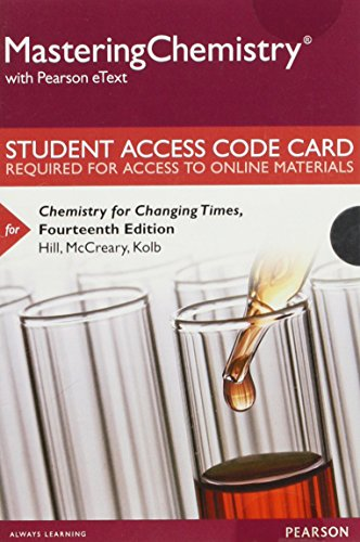 Masteringchemistry with Pearson Etext -- Standalone Access Card -- For Chemistry for Changing Times...