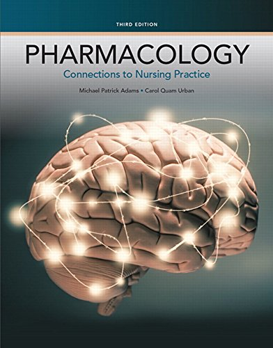 9780133923612: Pharmacology: Connections to Nursing Practice (3rd Edition)