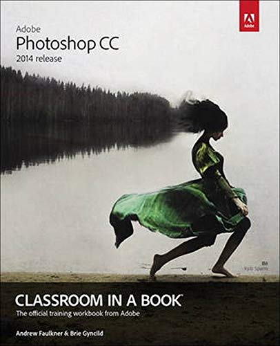 9780133924442: Adobe Photoshop CC Classroom in a Book (2014 release)