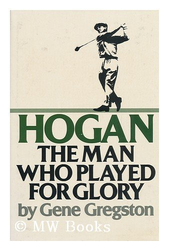 9780133924640: Hogan : the man who played for glory