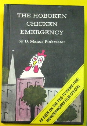 Hoboken Chicken Emergency.: PINKWATER, D. Manus.