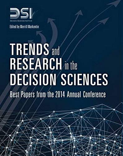 9780133925371: Trends and Research in the Decision Sciences: Best Papers from the 2014 Annual Conference (FT Press Analytics)